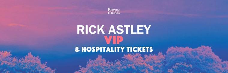 Rick Astley - VIP & Hospitality Tickets