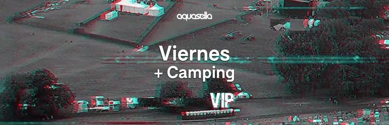 VIP Friday Ticket + Camping