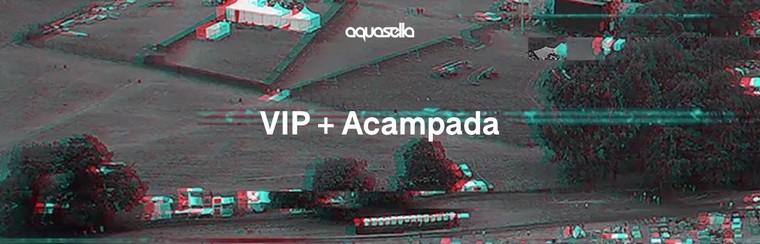 VIP Full Festival Ticket + Camping