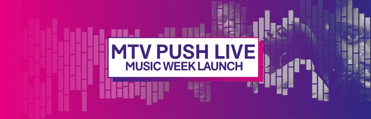 MTV Push Live Ticket - Music Week Launch Party