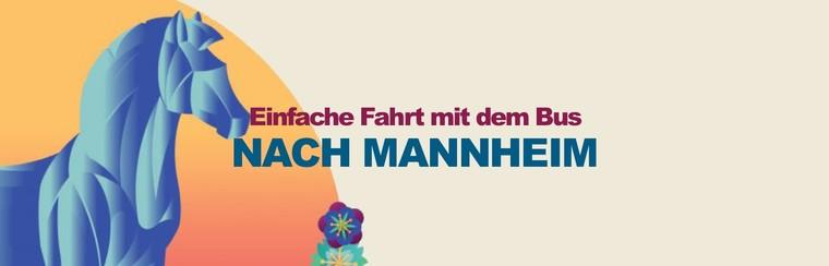 Einfache Fahrt mit dem Bus nach Mannheim