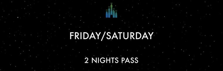 2 Nights Pass - Friday/Saturday