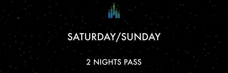 2 Night Pass - Saturday/Sunday