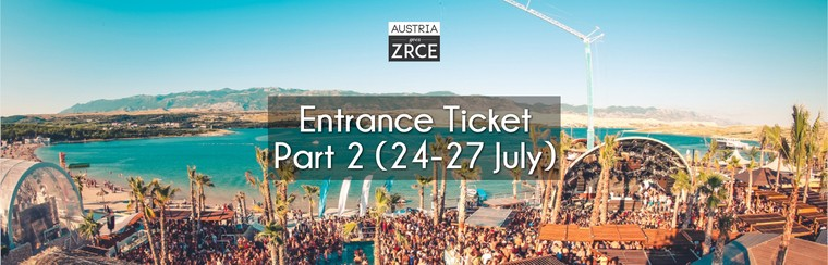 Entrance Ticket Part 2 (24th-27th July)
