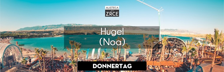 Thursday Ticket | Hugel @ Noa