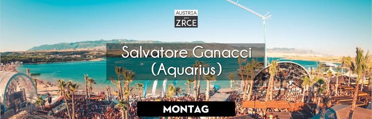 Monday Ticket | Salvatore Ganacci @ Aquarius