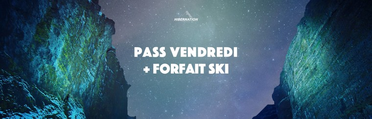 Friday Pass + Ski Pass