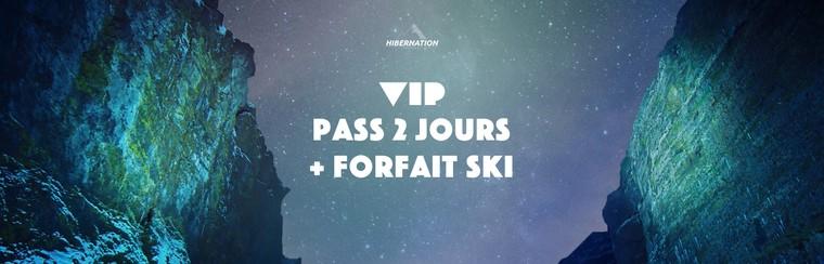 VIP 2 Days Pass + Ski Pass