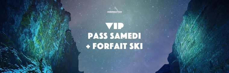 VIP Saturday Pass + Ski Pass