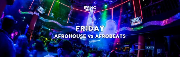 Afrohouse Vs Afrobeats - Friday 26th