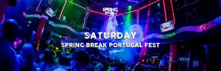 Spring Break Portugal Fest  - Saturday 27th