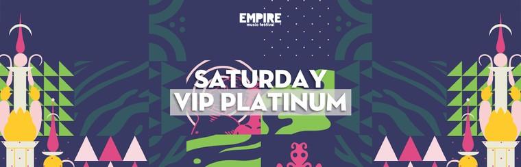 Saturday VIP Platinum Ticket