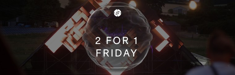 2 for 1 - General Friday Day Ticket