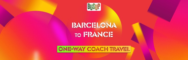 One-Way Official Coach Travel | Barcelona - France