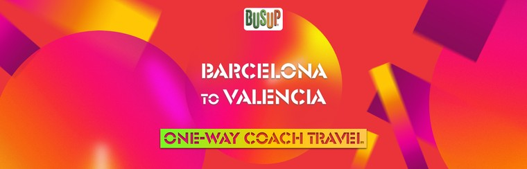 One-Way Official Coach Travel | Barcelona - Valencia