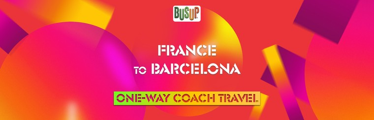 One-Way Official Coach Travel | France - Barcelona