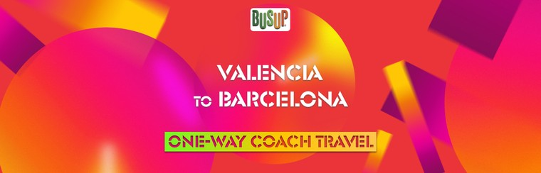 One-Way Official Coach Travel | Valencia - Barcelona