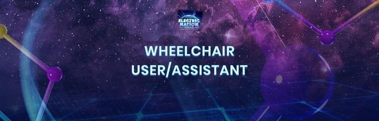 Wheelchair User/Assistant Ticket