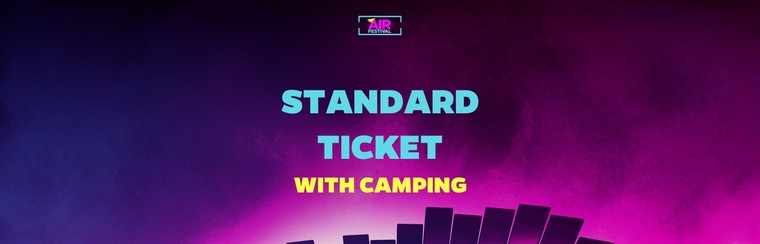 Standard Ticket with Camping