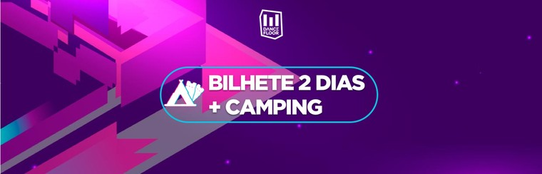 2 Day Ticket + Camping