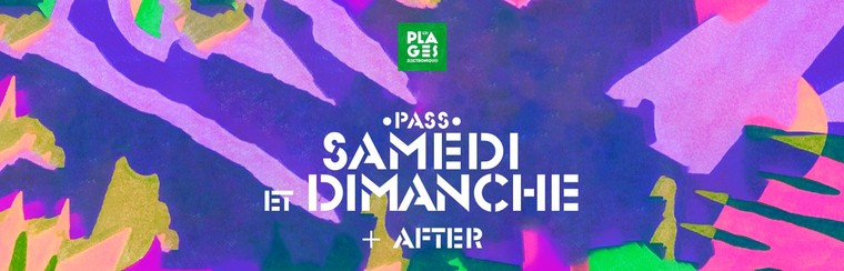 Pass 2 Jours (Samedi + Dimanche) + Afterparty