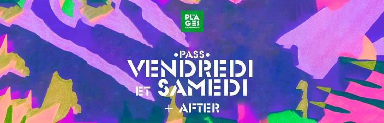 Pass 2 Jours (Vendredi + Samedi) + Afterparty