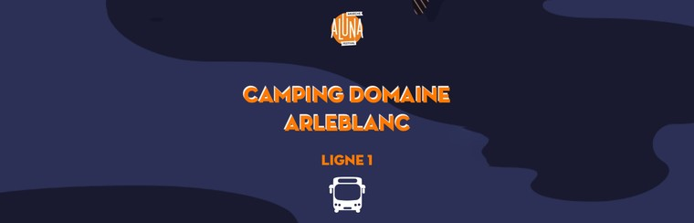 Camping Domaine Arleblanc Shuttle Transfer | Ligne 1 - RETURN
