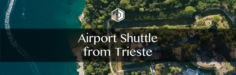 Airport Shuttle Transfer from Trieste
