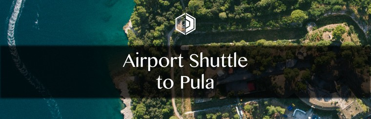 Airport Shuttle Transfer to Pula