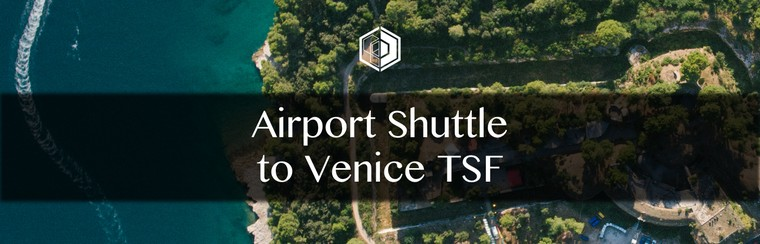 Airport Shuttle Transfer to Venice TSF