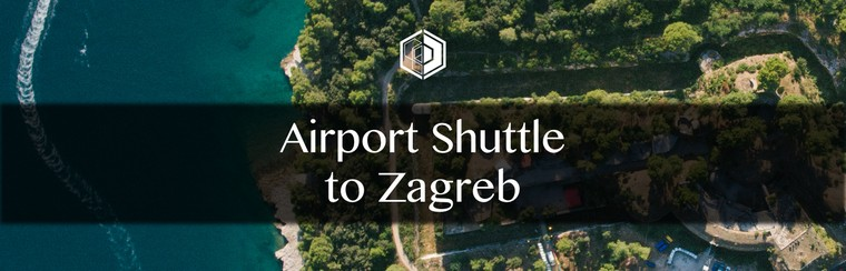 Airport Shuttle Transfer to Zagreb