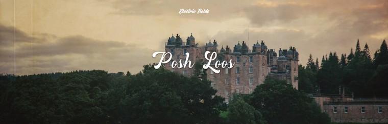 Posh Loos