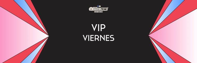 Entrada VIP Viernes