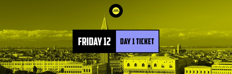Day 1 Ticket | Friday 12
