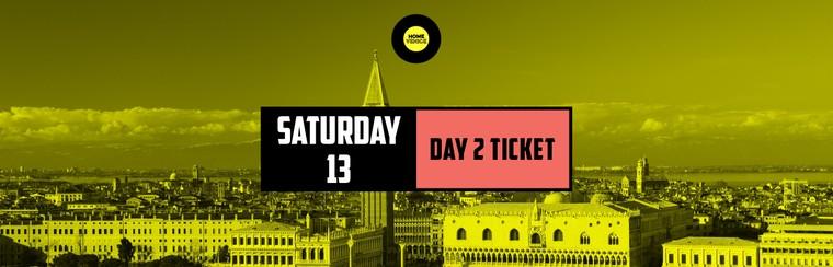Day 2 Ticket | Saturday 13