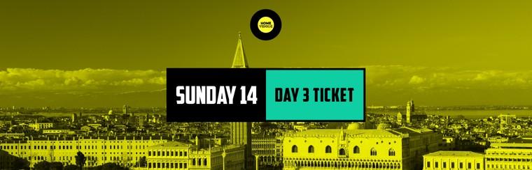 Day 3 Ticket | Sunday 14