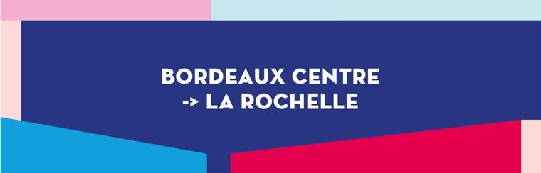 Einfache Busfahrt | Innenstadt von Bordeaux nach La Rochelle