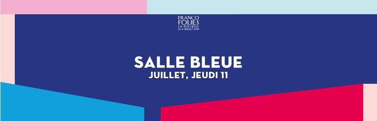 Salle Bleue: Donnerstag, 11. Juli