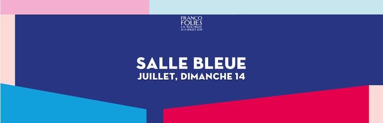 Salle Bleue: Samstag, 14. Juli