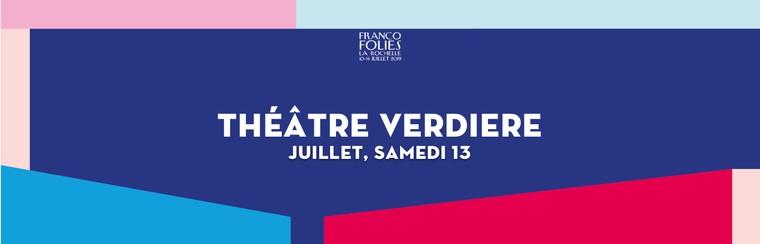 Théâtre Verdière: Samstag, 13. Juli