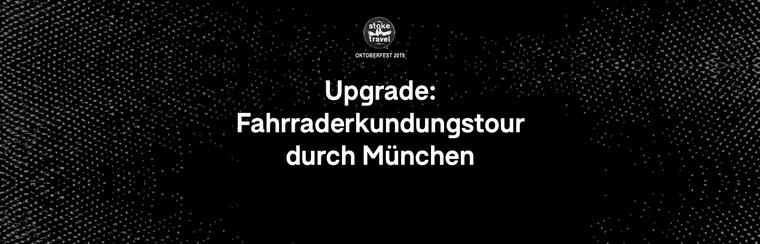 Upgrades: Munich Bike Tour