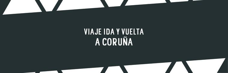 A Coruña Round Trip