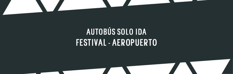 One-Way Coach Travel | Festival Venue -> Vigo Airport