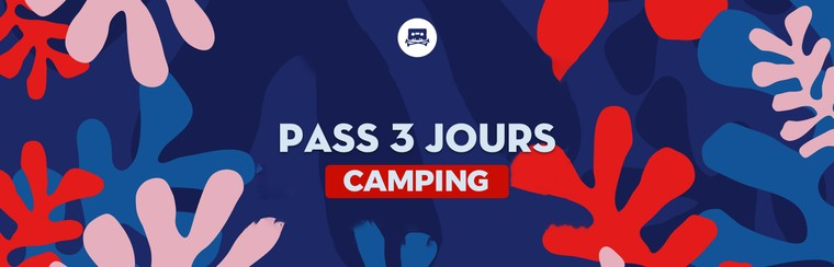 Pass 3 Jours - Camping