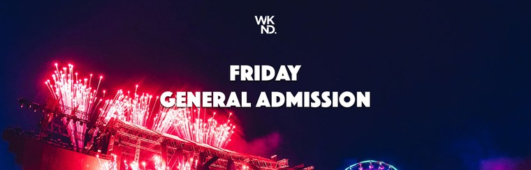 Friday Pass General Admission