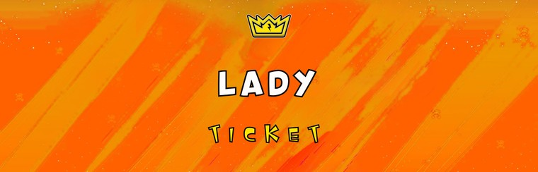 Lady Ticket