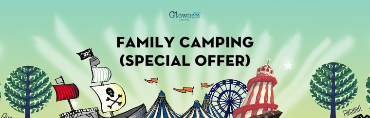 Family Camping Ticket (Special Offer)