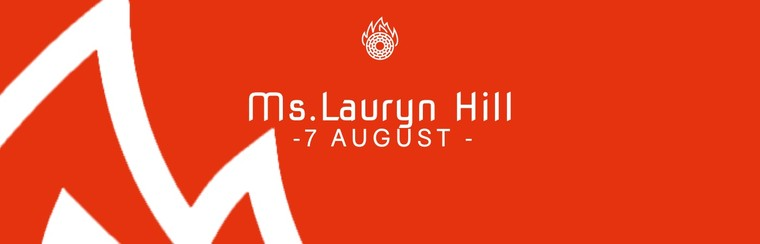 7th August Ticket - Ms. Lauryn Hill