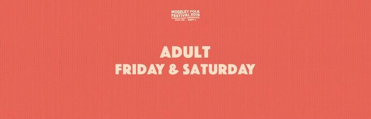 Adult Friday & Saturday Ticket