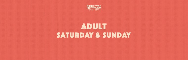 Adult Saturday & Sunday Ticket